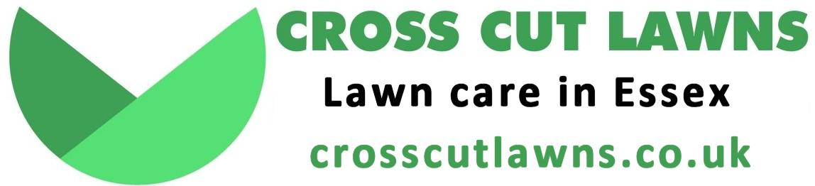 Cross Cut Lawns. Lawn care in Essex.